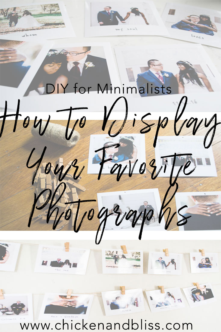 DIY for Minimalists: How to Showcase and Display Your Favorite Photographs