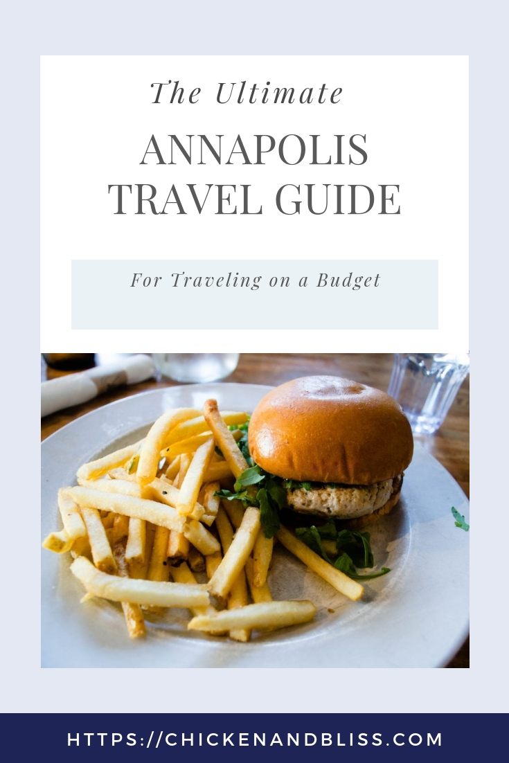 The Ultimate Annapolis Travel Guide for Traveling on a Budget