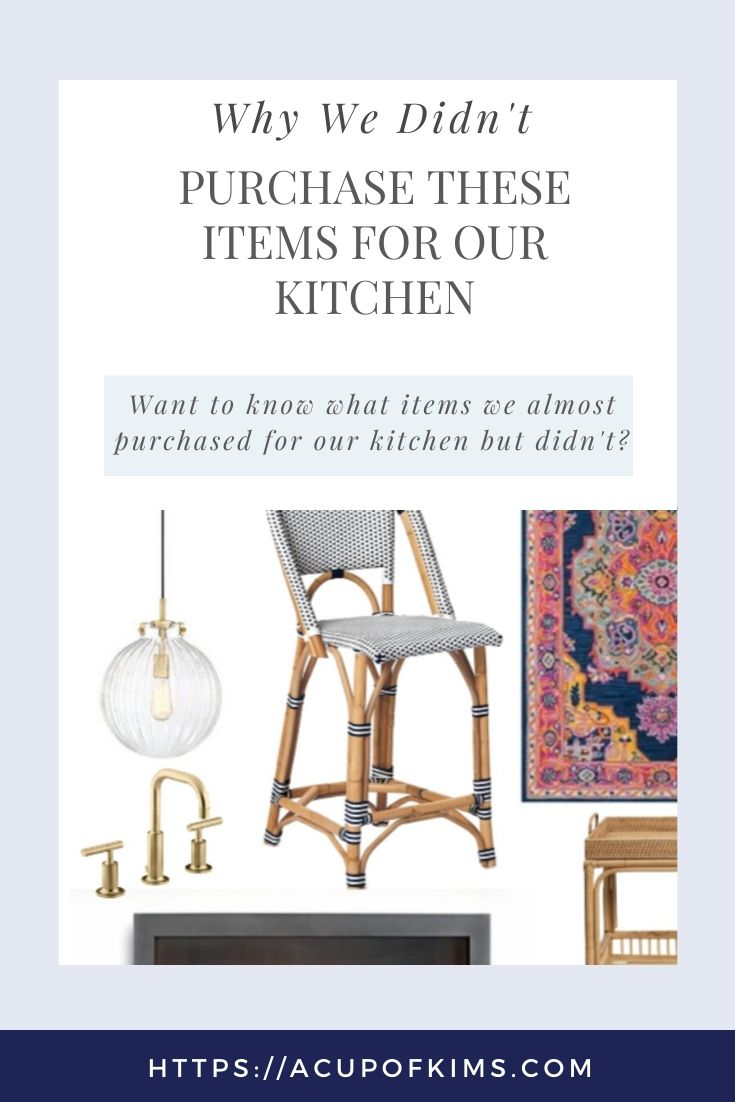 Things We Considered Purchasing for Our Kitchen & Why We Did Not